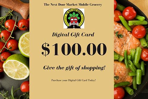 The Next Door Market Digtial $100.00 Gift Card