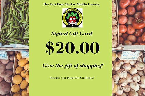The Next Door Market Digtial $20.00 Gift Card