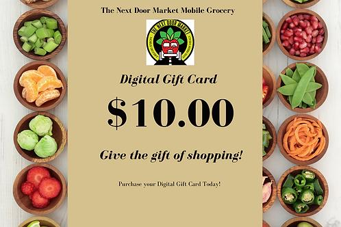 The Next Door Market Digtial $10.00 Gift Card