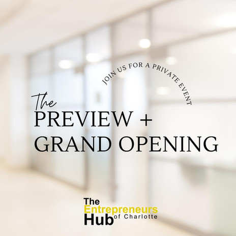 The Preview and Grand Opening