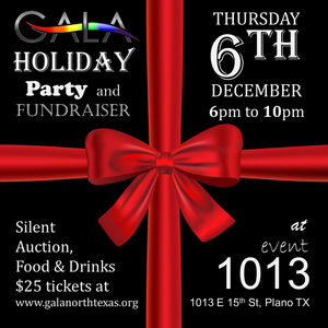 The 2018 GALA Holiday Party will be on Thursday Dec 6th at event1013 in Downtown Plano