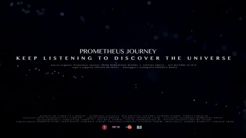 PROMETHEUS JOURNEY keep listening to dicover the universe