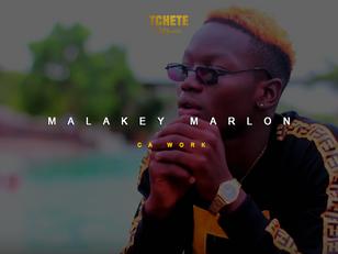 MALAKEY MARLON - CA WORK (Clip Officiel)