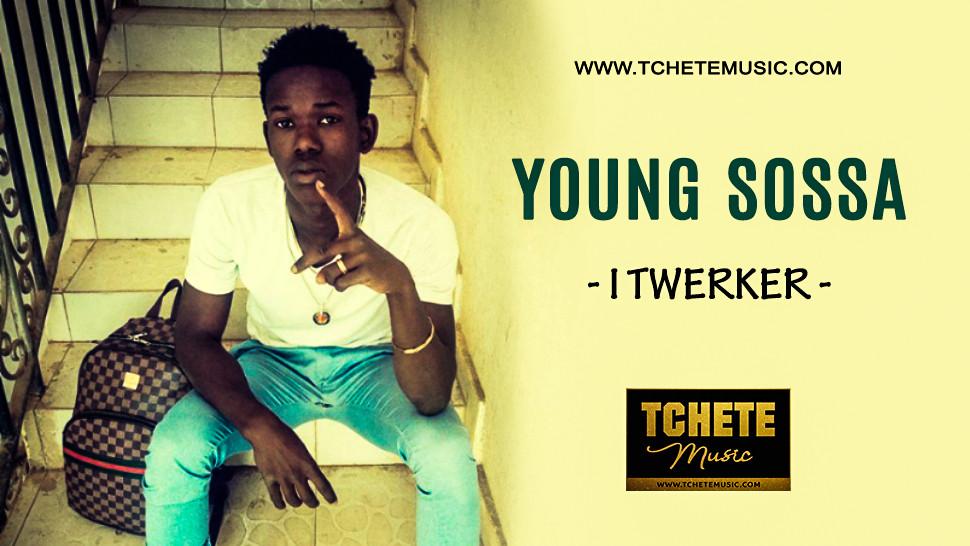 YOUNG SOSSA - I TWERKER