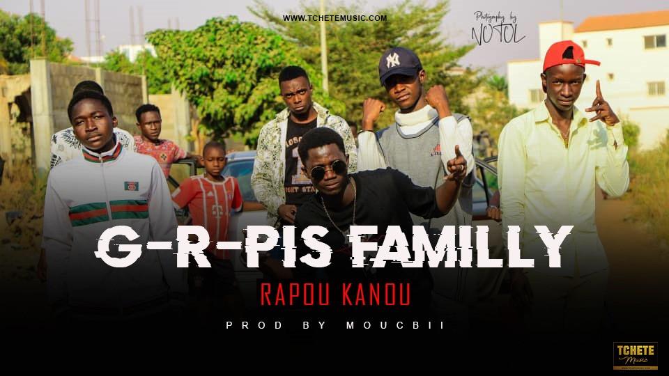 G-R-PIS FAMILLY - RAPOU KANOU
