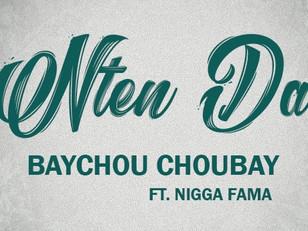 Baychou Choubay feat. Nigga Fama - Nten Da