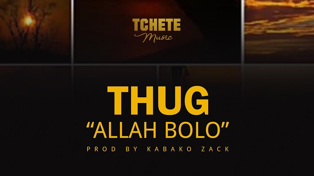 THUG - ALLAH BOLO