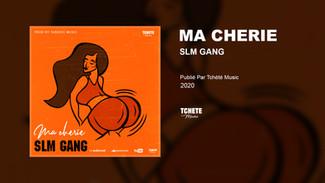 SLM GANG - MA CHERIE