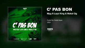 MPG FEAT LAYE KING & MAKAL B OG - C' PAS BON