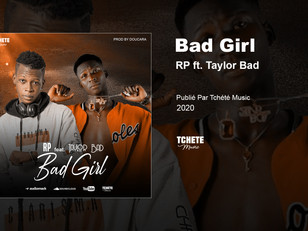 RP feat. Taylor Bad - Bad Girl