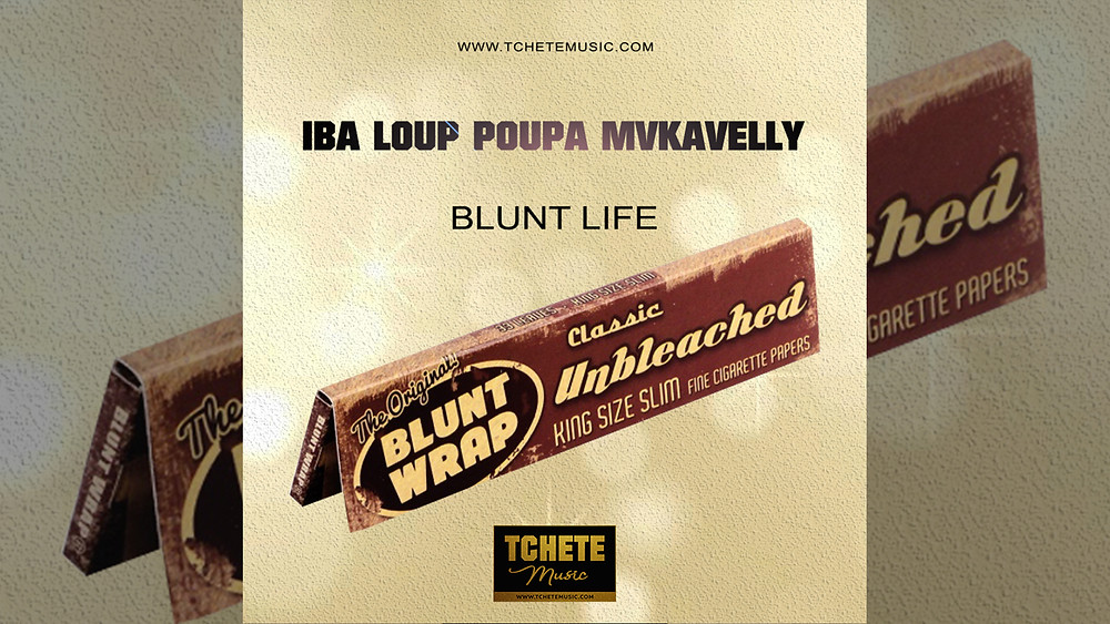 IBA LOUP POUPA MVKAVELLY - BLUNT LIFE