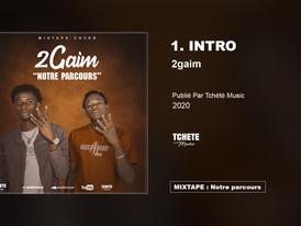2GAIM - MIXTAPE : MON PARCOURS