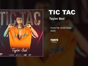Taylor Bad - Tic Tac (Son Officiel)