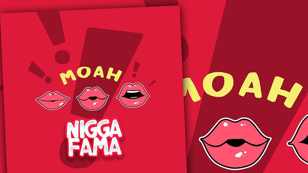 NIGGA FAMA - MOAH (TCHETE MUSIC)