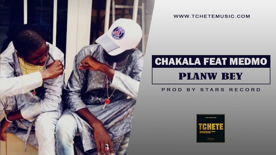 CHAKALA FEAT. MEDMO - PLANW BEY