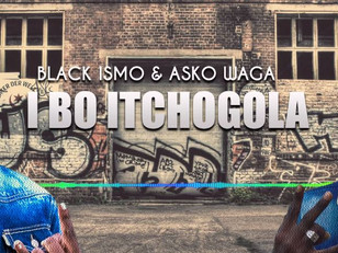 Black Ismo Ft. Asko Waga - I Bô Itchogola