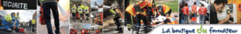 matériel formation secourisme incendie