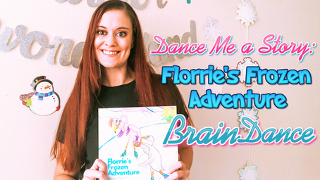 Florrie's Frozen Adventure: BrainDance