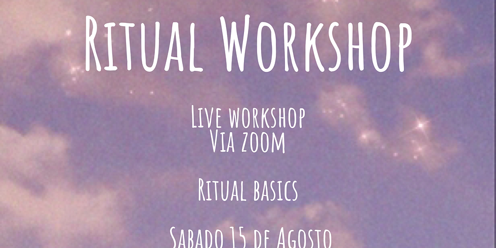 Ritual Workshop