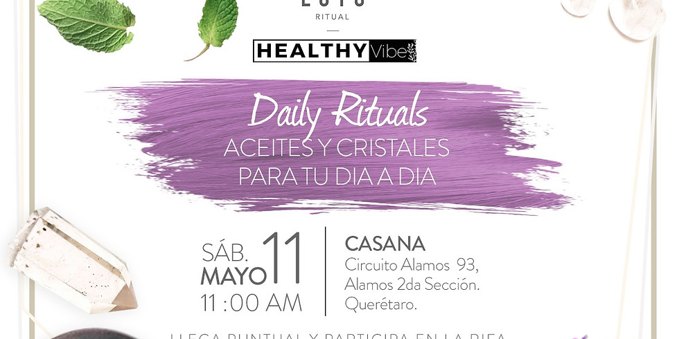 Daily Rituals + Healthyvibe