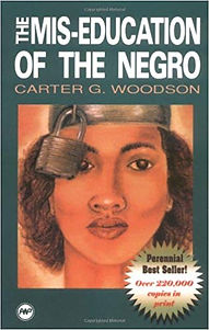 The Mis-Education of The Negro_Carter G Woodson.jpg