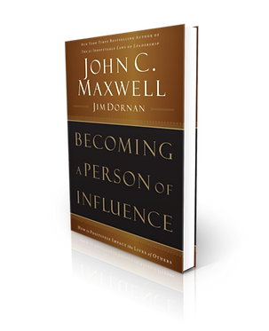 John C Maxwell | Becoming a Person of Influence