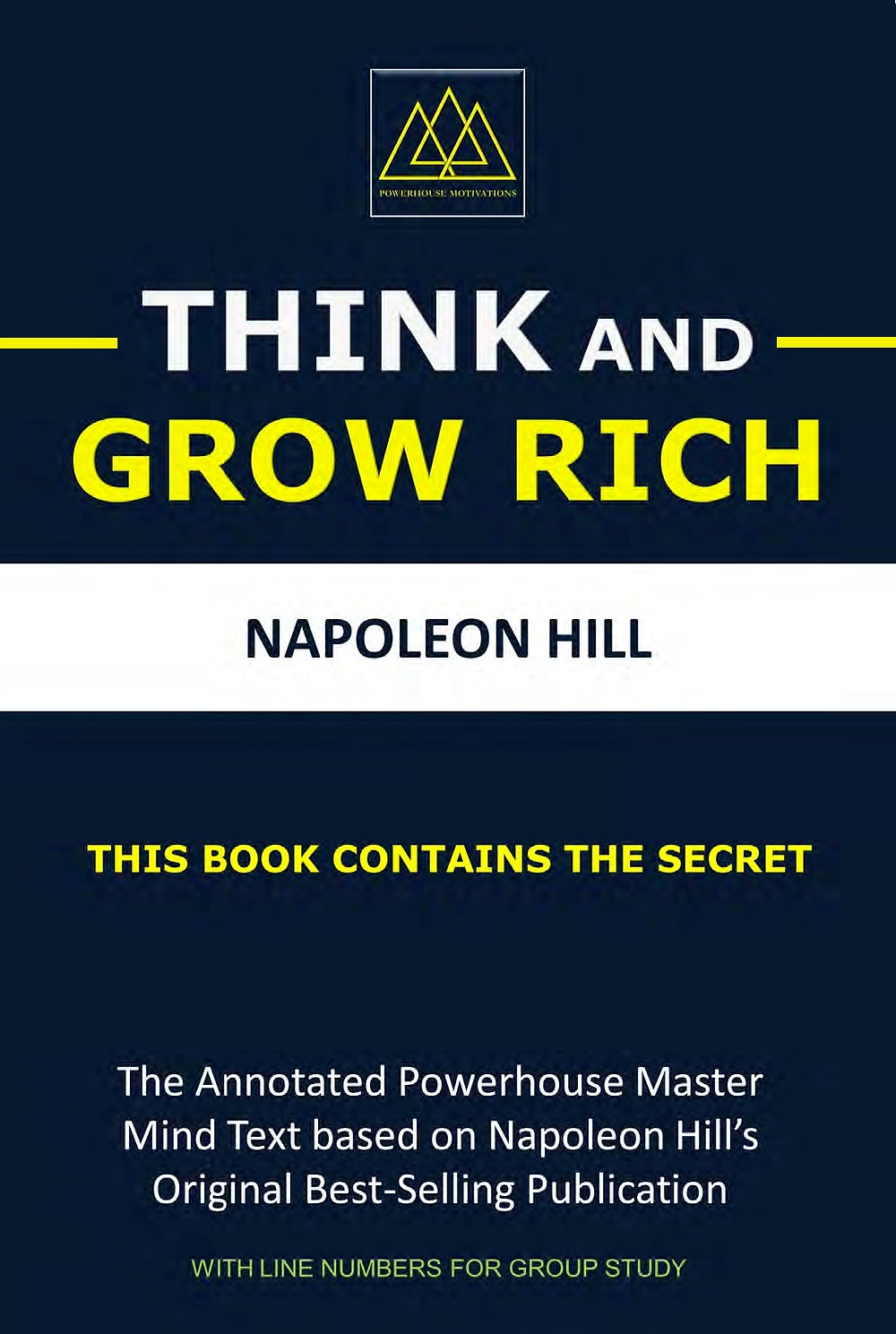 eBook:   Think And Grow Rich:  The Annotated Powerhouse Mastermind Text