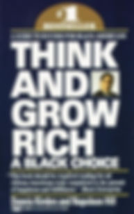 Think And Grow Rich | A Black Choice (Dennis Kimbro)