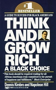 Think And Grow Rich | A Black Choice (Dennis Kimbro)