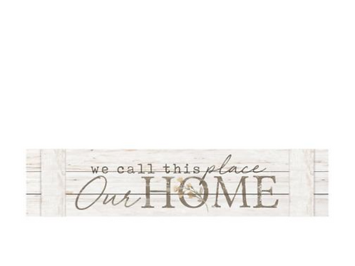 """Large Pallet Wood Sign - """"We Call this Place Our Home"""""""
