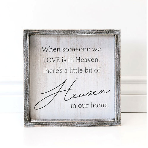 "Someone in Heaven/Home - Wood Sign - 10""x10"""