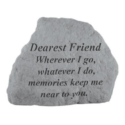 Memorial Stone - DEAREST FRIEND Where ever I go…