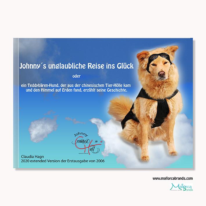 """Das erfolgreiche Buch """"Johnny´s unglaubliche Reise ins Glück"""" von 2006 geht 2020 in erweiterter Neuauflage wieder auf den Markt. Das Hörspiel können Sie gratis hören. Die gedruckte Version können sie bestellen bei www.mallorcabrands.com"""