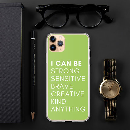 I Can Be Anything Affirmation Green iPhone Case