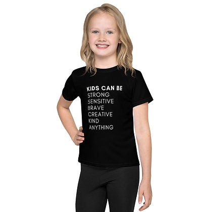 Kids Can Be Anything T-Shirt