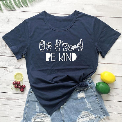 ASL Be Kind Positive  Graphic T Shirt!