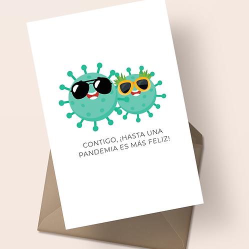 Postal Contigo hasta una pandemia es más feliz