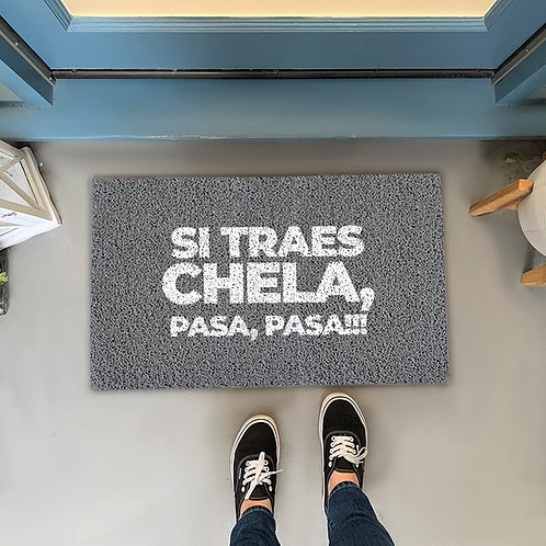 Felpudo Si traes chela, pasa, pasa!!