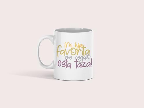 Taza Mi hija/o favorita/o me regaló esta taza