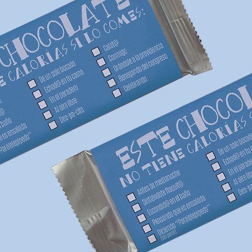 Este chocolate no tiene calorías si lo comes...