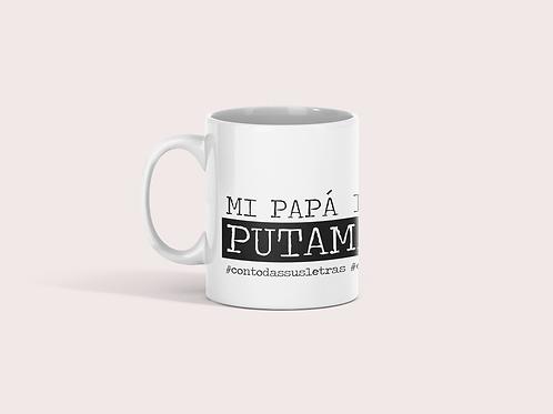 """Taza """"Mi papá es de puta madre"""""""