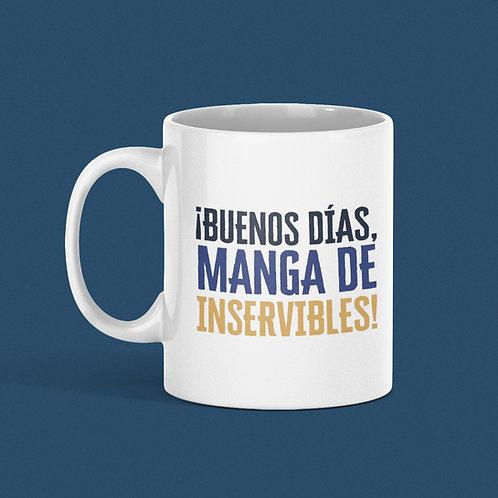 Taza ¡Buenos días, manga de inservibles!