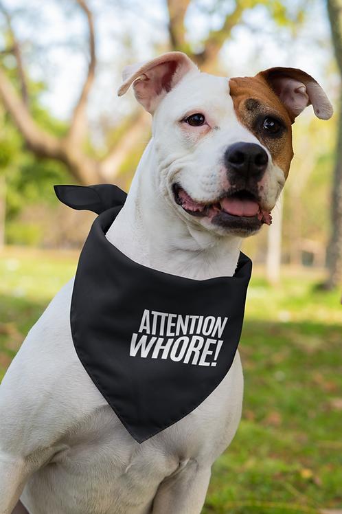 Bandana Attention whore!