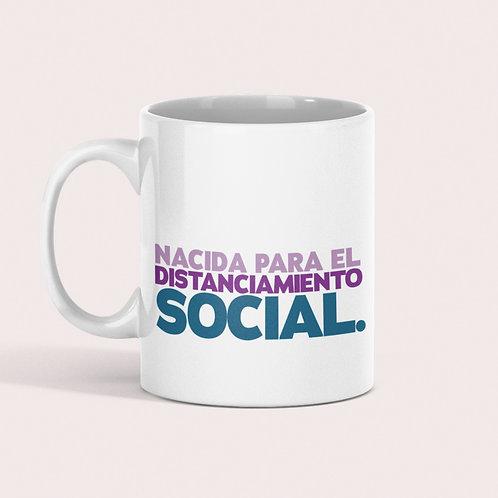 Taza Nacida para el Distanciamiento Social
