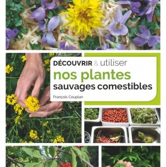 Nos plantes sauvages comestibles
