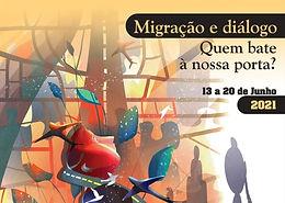 36ª Semana do Migrante: Quem bate à nossa porta?