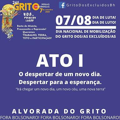 Belo Horizonte/MG: Despertar para a esperança, alvorada do Grito