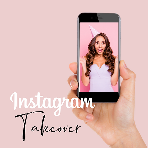 Instagram Takeover - 3 Month