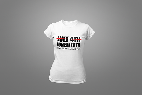 Juneteenth Independence Day Women's