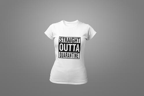 Straight Outta Quarantine Women